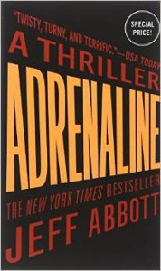 Adrenaline, by Jeff Abbott