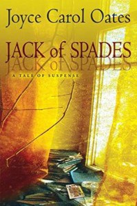 Jack of Spades_A Tale of Suspense, by Joyce Carol Oates