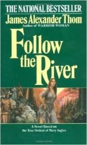 Follow-the-River-by-James-Alexander-Thom-181x300