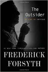 THE OUTSIDER, by Frederick Forsyth