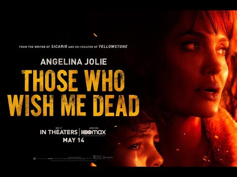 On the THOSE WHO WISH ME DEAD Movie